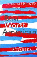 Best worst American : stories