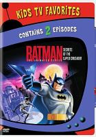 Batman, the animated series. Secrets of the caped crusader