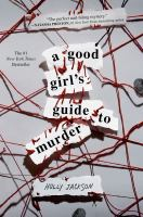 Jackson, Holly A good girl's guide to murder