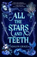 Grace, Adalyn All the stars and teeth