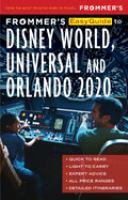 Frommer's Easyguide to Disney World, Universal and Orlando 2020