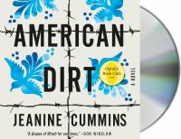 American dirt : a novel (AUDIOBOOK)
