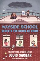 Sachar, Louis Wayside School beneath the cloud of doom