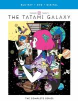 The Tatami galaxy. The complete series