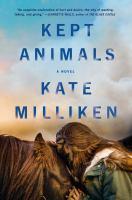 Kept animals : a novel