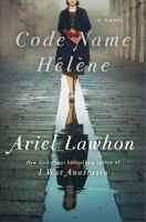 Code name Helene : a novel