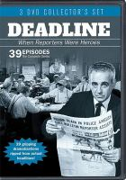 Deadline : the complete series