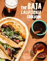 The Baja cookbook : 60 recipes from lower California