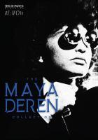 The Maya Deren collection