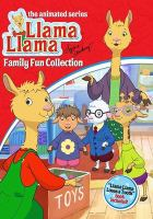Llama llama : family fun collection.