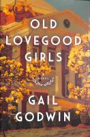 Old Lovegood girls : a novel