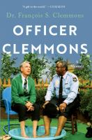 Officer Clemmons : a memoir
