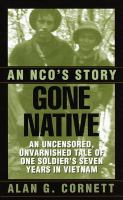 Gone native : an NCO's story