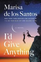 I'd give anything : a novel