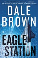 Eagle Station : a novel