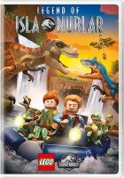LEGO Jurassic world. Legend of Isla Nublar