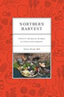 Northern harvest : twenty Michigan women in food and farming