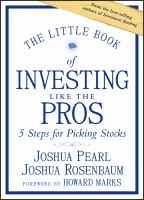 The little book of Investing like the pros : five steps for picking stocks