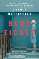 Blue ticket : a novel