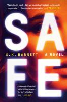 Safe : a novel