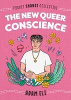 Eli, Adam The new queer conscience