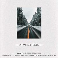 Mojo presents post-punk 2020. Atmospheres