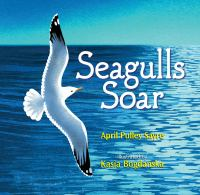 Sayre, April Pulley. Seagulls soar