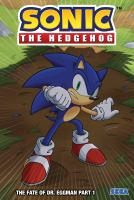 Sonic the Hedgehog. 5, The fate of Dr. Eggman. Part 1