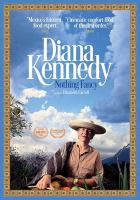 Diana Kennedy: Nothing Fancy