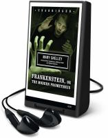 Frankenstein, or, The modern Prometheus (AUDIOBOOK)