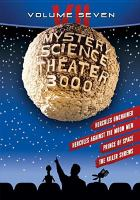 Mystery science theater 3000. Volume VII.