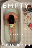 Empty : a memoir