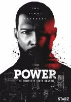 Power. The complete sixth season