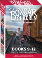 The boxcar children. Books 9-12