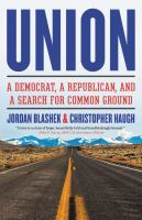 Union : a Democrat, a Republican, and a search for common ground
