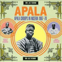 Apala : Apala groups in Nigeria 1967-70.