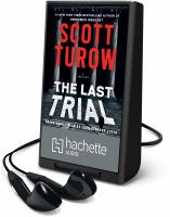 The last trial : a thriller (AUDIOBOOK)