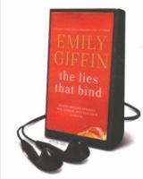 The lies that bind : a novel (AUDIOBOOK)