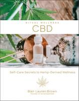 CBD : self-care secrets to hemp-derived wellness