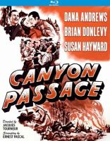 Canyon passage [Blu-ray]
