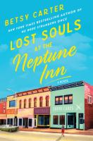 Lost souls at the Neptune Inn : a novel