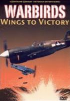 Warbirds : wings to victory