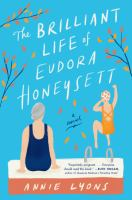 The brilliant life of Eudora Honeysett : a novel