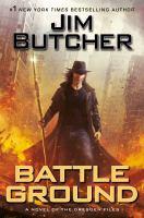 Battle ground : a novel of the Dresden files