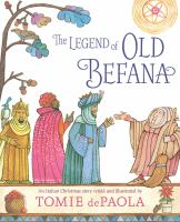 The legend of Old Befana : an Italian Christmas story