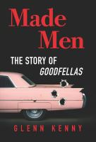 Made men : the story of Goodfellas