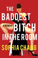 The baddest bitch in the room : a memoir