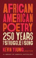 African American poetry : 250 years of struggle and song