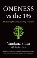Oneness vs. the 1% : shattering illusions, seeding freedom