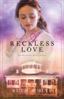 A reckless love